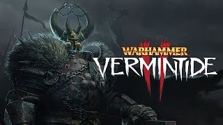 [Vermintide 2] Warhammer Fun Times