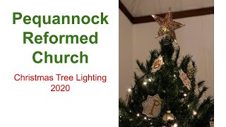 Pequannock Reformed Church Live Stream - 2020 Christmas Tree Lighting