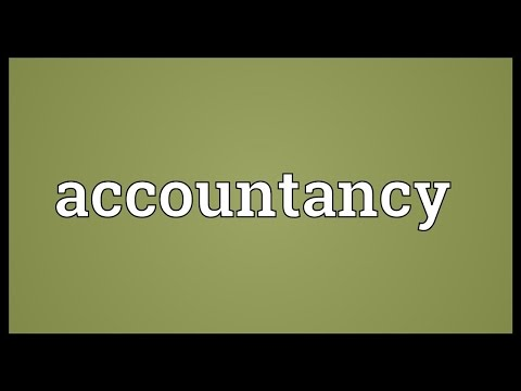 Accountancy Meaning