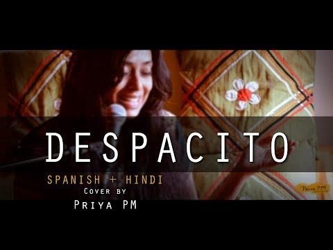 DESPACITO | Indian Cover (Spanish/Hindi/English) by Priya PM | Luis Fonsi &  Daddy Yankee