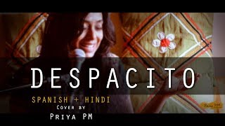 DESPACITO   Indian Cover (Spanish/Hindi/English) by Priya PM   Luis Fonsi &  Daddy Yankee