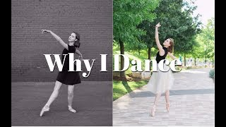 Why I Dance (with performance footage) - TwinTalksBallet