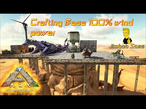 ARK Desert Crafting Base 100% wind power