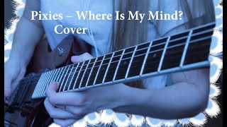 ●PIXIES – WHERE IS MY MIND? | COVER●