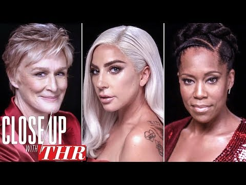 Actresses Roundtable: Lady Gaga, Glenn Close, Regina King, Rachel Weisz, Nicole Kidman | Close Up