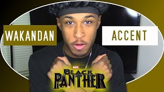 120. Learn King T'challa's Accent (Black Panther)
