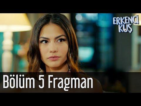 Erkenci Kuş 5. Bölüm Fragman