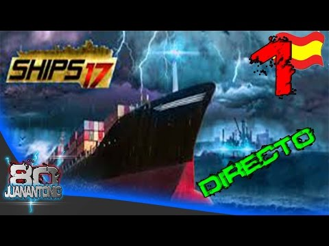 Ships 2017 | Beta test | El barco de chanquete