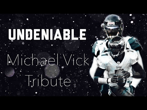 Undeniable - Mike Vick Tribute