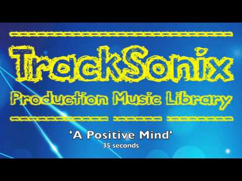 'A POSITIVE MIND' - Uplifting, Energetic and Positive Music Instrumental