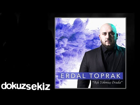 Erdal Toprak - Aşk Yokmuş Orada (Albüm Tanıtım)