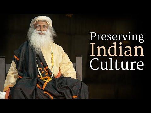 Preserving Indian Culture