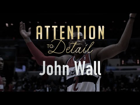 Attention To Detail: John Wall