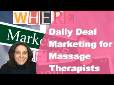 Daily Deal Marketing for Massage Therapists