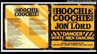 The Hoochie Coochie Men  - Gotta Find Me Some Fire