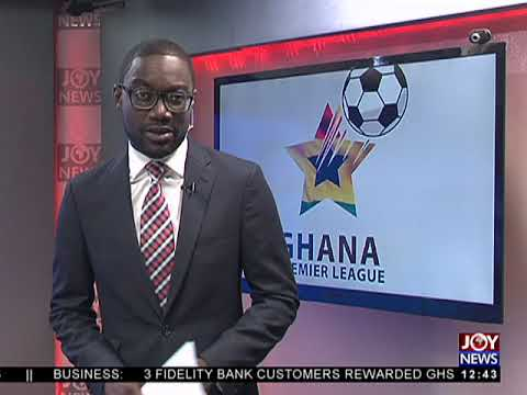 Ghana Premier League - Joy Sports Today (23-4-18)