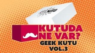 Geek Kutu Vol.3 - Mayıs 2016 | Kutuda Ne Var? #2