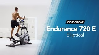 Endurance 720E Elliptical by ProForm