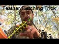 Feather Fletching Trick
