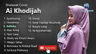 Ai Khodijah Full Album Sholawat