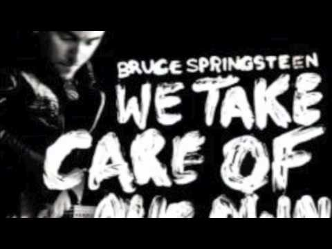 Bruce Springsteen - We Take Care of Our Own (HQ)