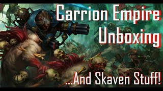 Unboxing Carrion Empires And Skaven Releases!