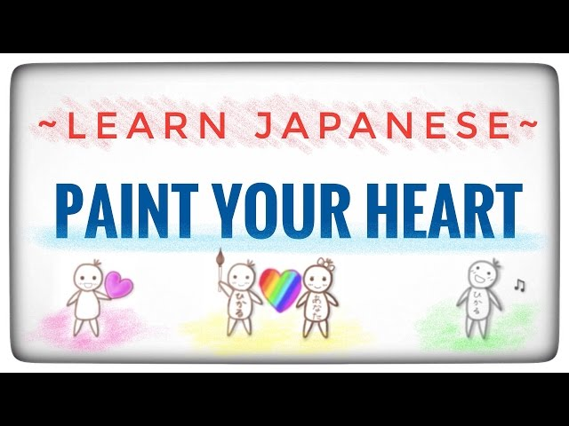 Japanese Learning Song II / Paint Your Heart - Hikaru Shirosu