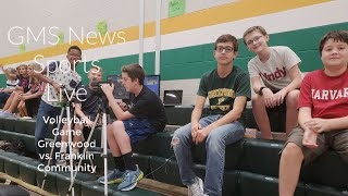 GMS News Sports Live Volleyball Greenwood vs. Franklin Community