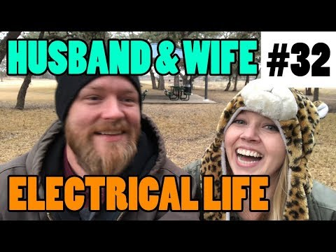 Episode 32 - Husband & Wife Electrical Life