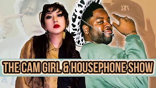 THE CAM GIRL VS. HOUSE PHONE SHOW EP. 1: JABRONIS