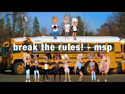 Break the rules - Msp