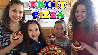 Yummy Fruit Pizza! (Haschak Sisters)