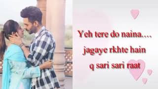 TERE DO NAINA RINGTONE [ WITH DOWNLOAD LINK ]