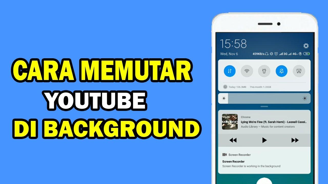 Cara Memutar Youtube Di Background Latar Belakang Android Youtube