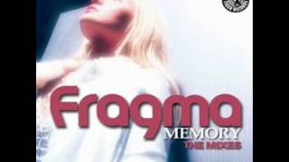 Fragma - Memory (Cahill club mix)