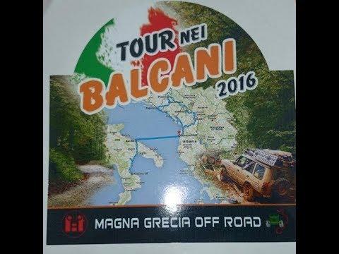 MAGNA GRECIA OFF ROAD  BALCANI 2016 CALABRIA ITALIA ALBANIA MONTENEGRO CROAZIA