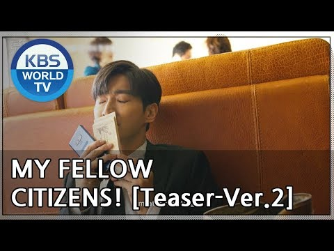 My Fellow Citizens! I 국민 여러분!  [Teaser-Ver.2]