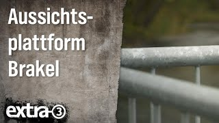 Realer Irrsinn: Aussichtsplattform Brakel (NRW)