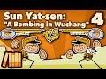 Sun Yat-sen - A Bombing in Wuchang - Extra History - #4