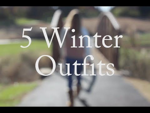 [VIDEO] - 5 Winter Outfits 2