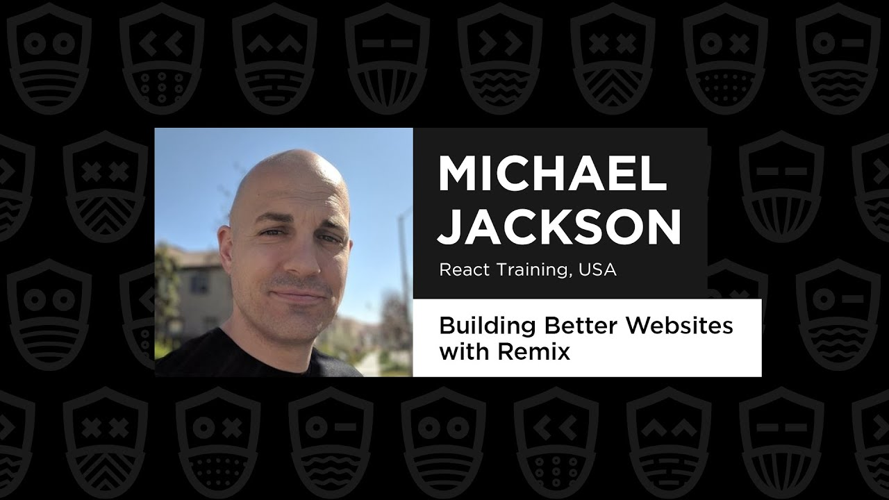 Building Better Websites with Remix