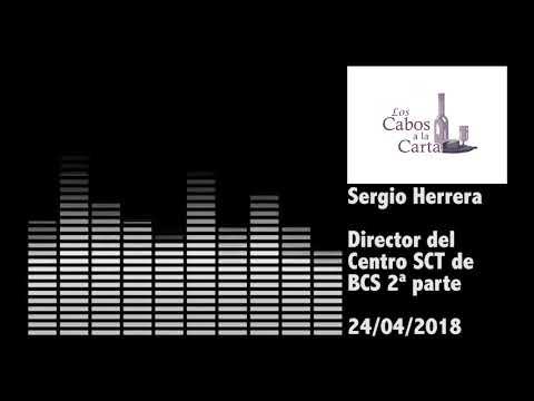 Entrevista con Sergio Herrera Dir. del Centro SCT de BCS 2ª parte 24/04/2018