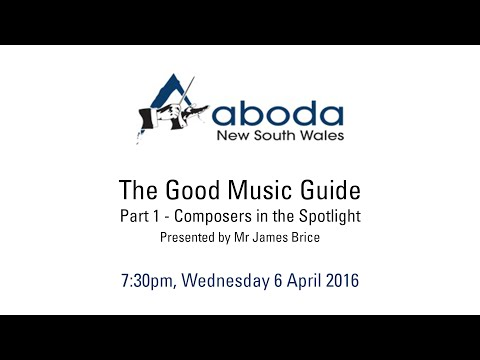 ABODA NSW - Live Stream: 'The Good Music Guide, Part 1 - Composers in the Spotlight'