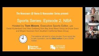Newsroom @ Home -- Sports Series: Episode 2 NBA