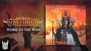 Mastodon - Word To The Wise