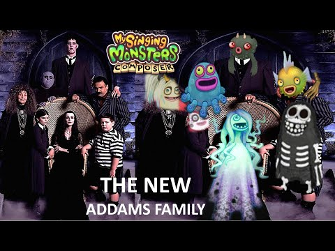 The New Addams Family (My Singing Monsters Composer App)