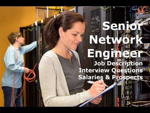 Senior Network Engineer Salary Interview Job Description Career