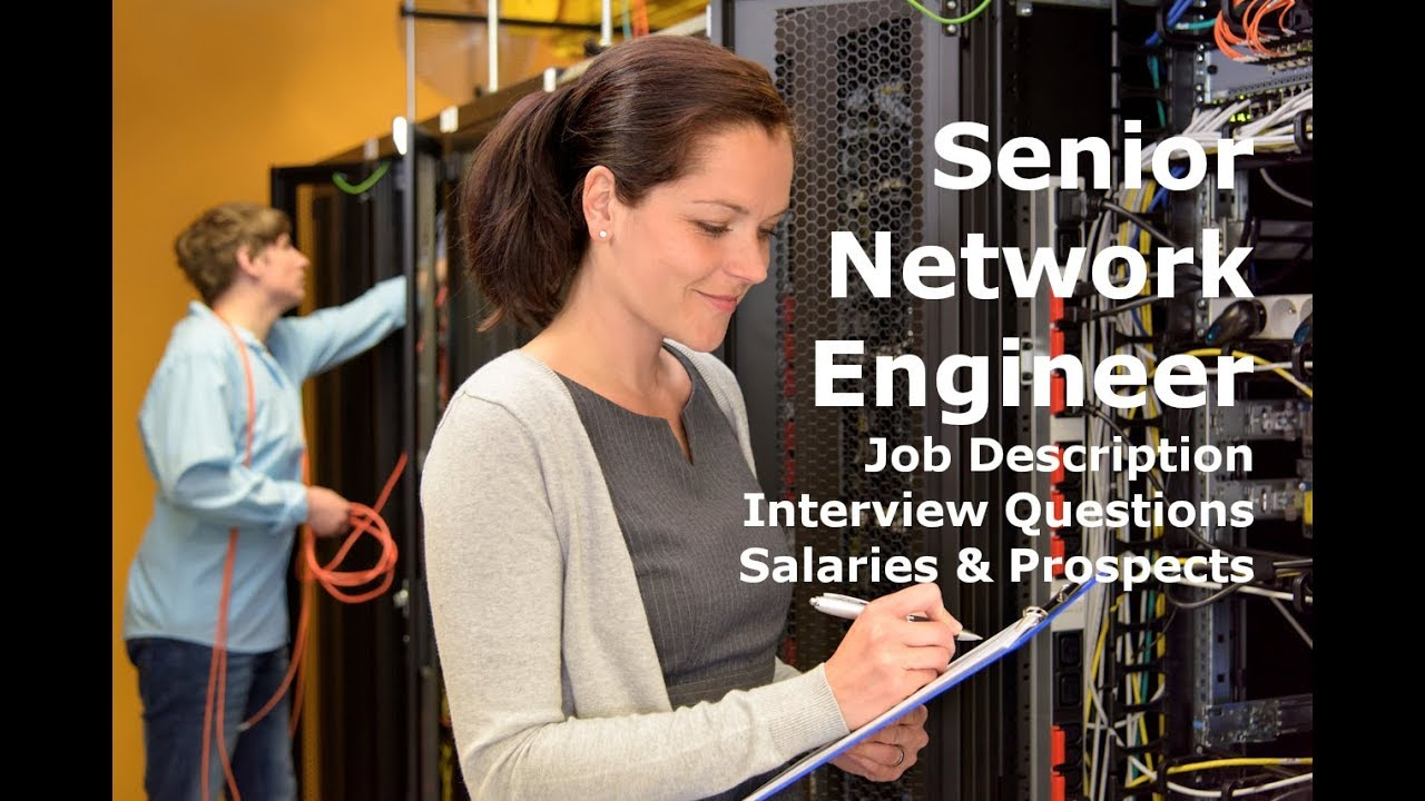 Senior Network Engineer Salary Interview Job Description Career Youtube