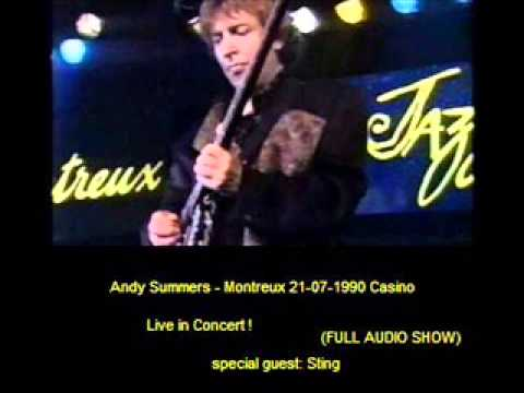 "ANDY SUMMERS  - Montreux 21-07-1990 ""Casino"" (FULL AUDIO SHOW)"