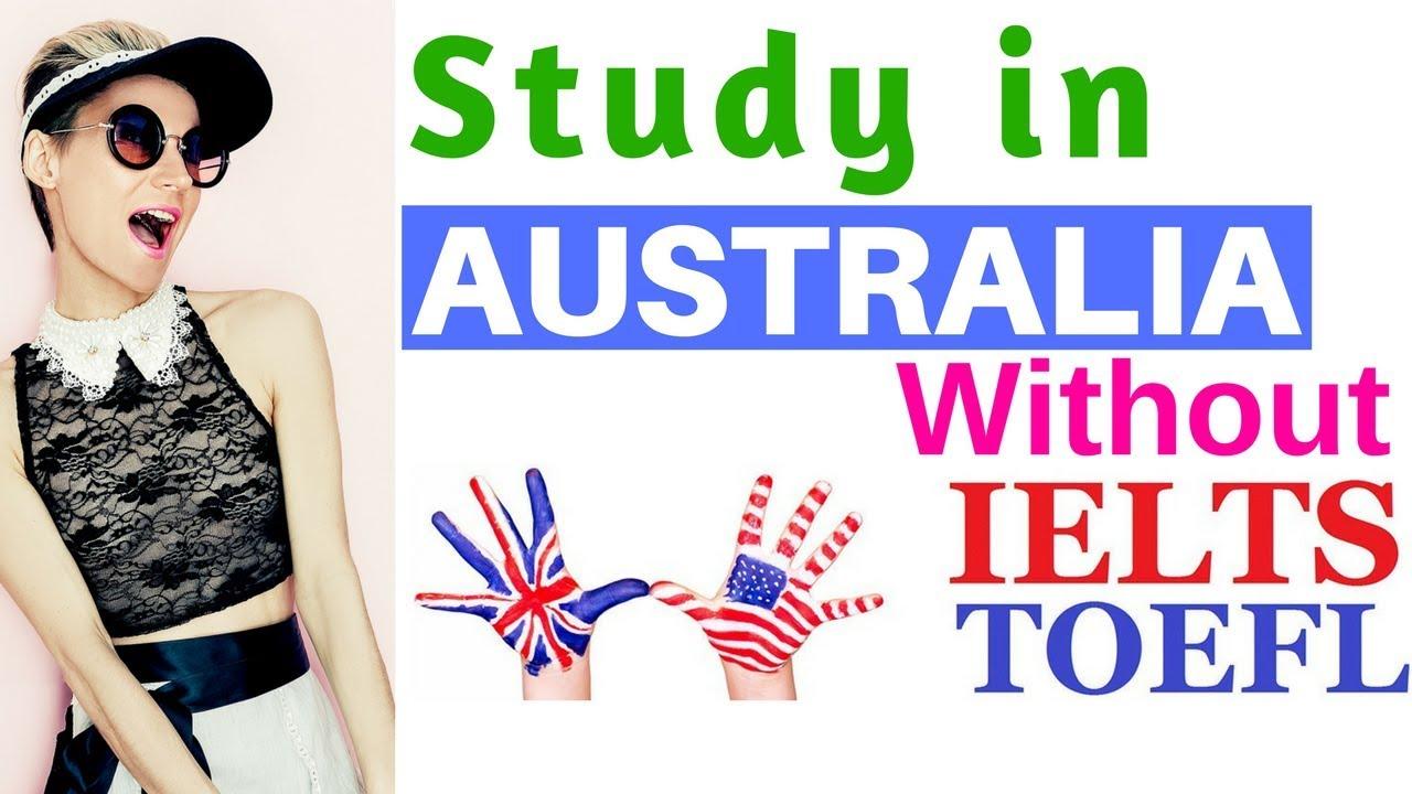 Australian study visa without ielts